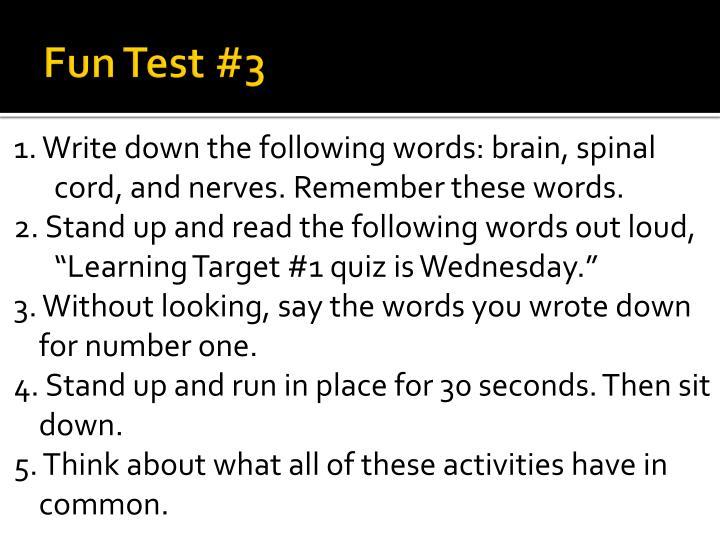 Fun Test #3