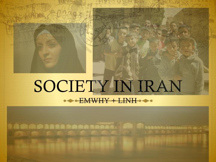 SOCIETY IN IRAN