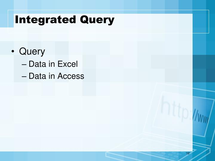 Integrated Query