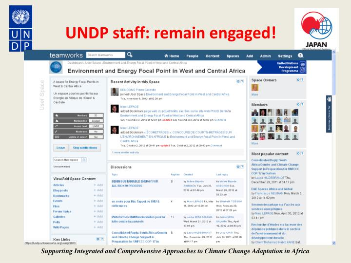 UNDP staff: remain engaged!