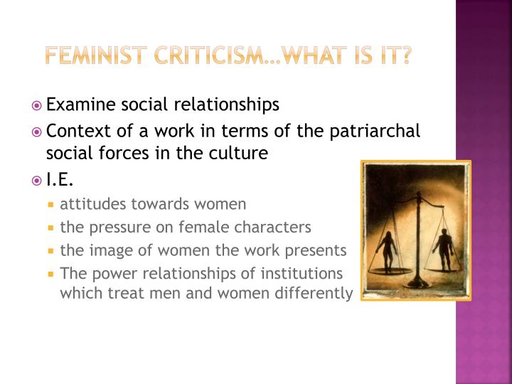 Feminist Criticism…What is it?