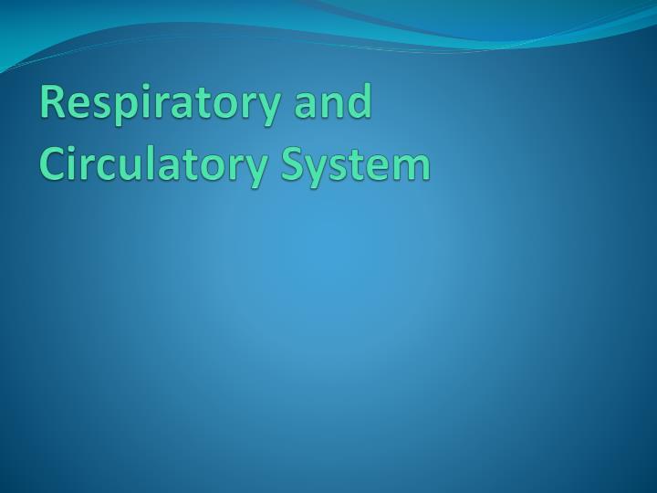 Respiratory and