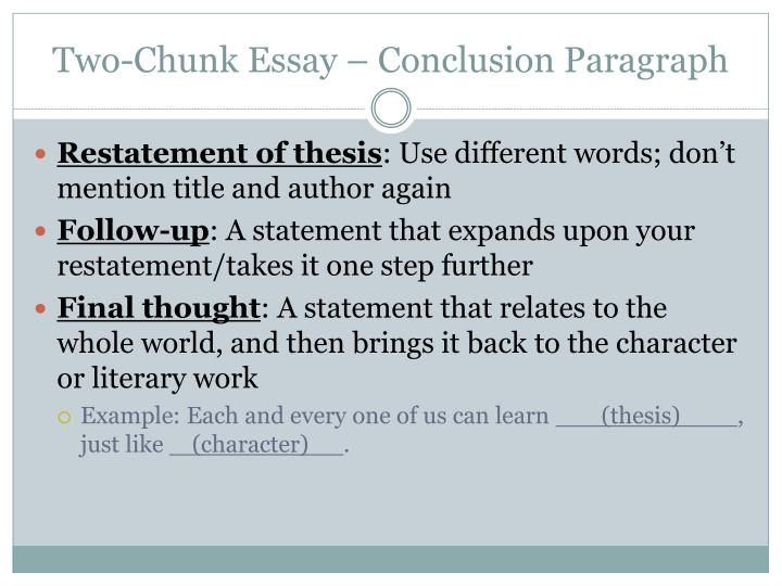 Two-Chunk Essay – Conclusion Paragraph