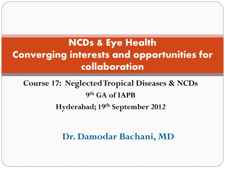 Ncds eye healt h converging interests and opportunities for collaboration