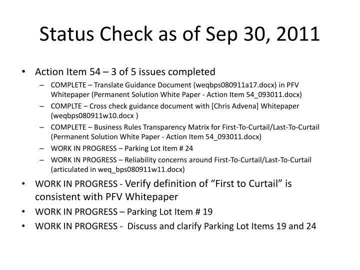 Status Check as of Sep 30, 2011