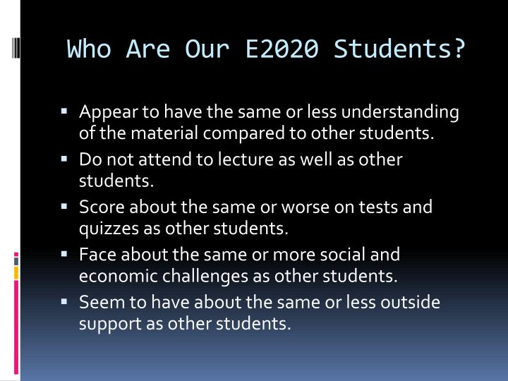 Who Are Our E2020 Students?