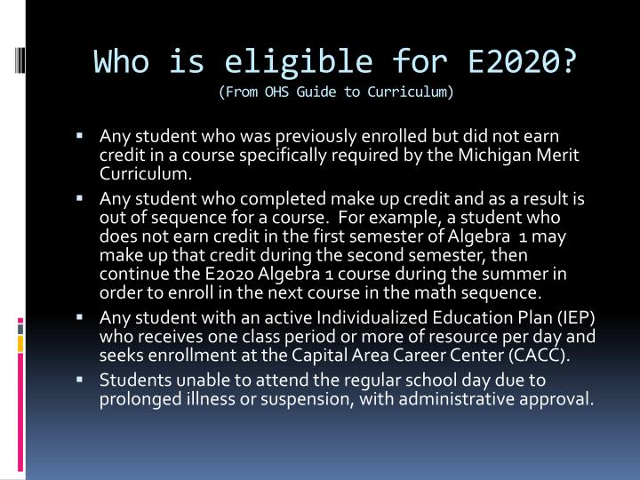 Who is eligible for E2020?