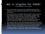 who is eligible for e2020 from ohs guide to curriculum