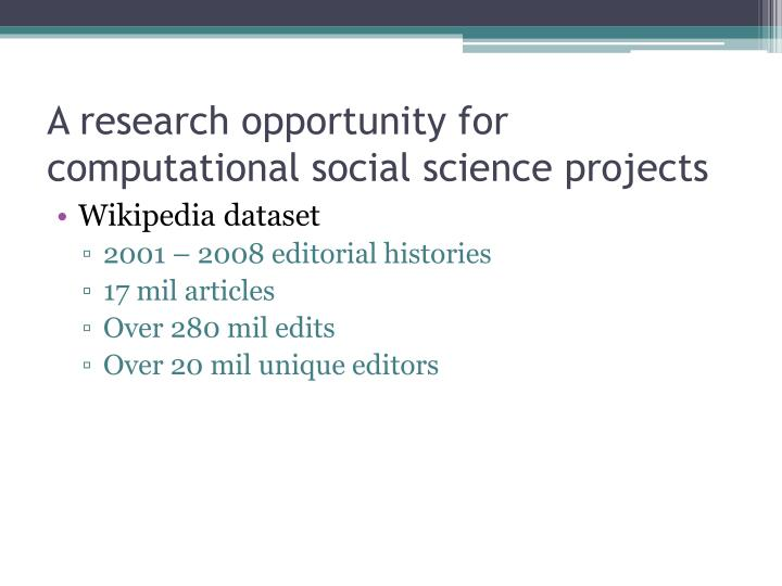 A research opportunity for computational social science projects