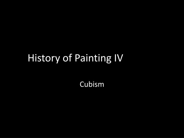 History of painting iv