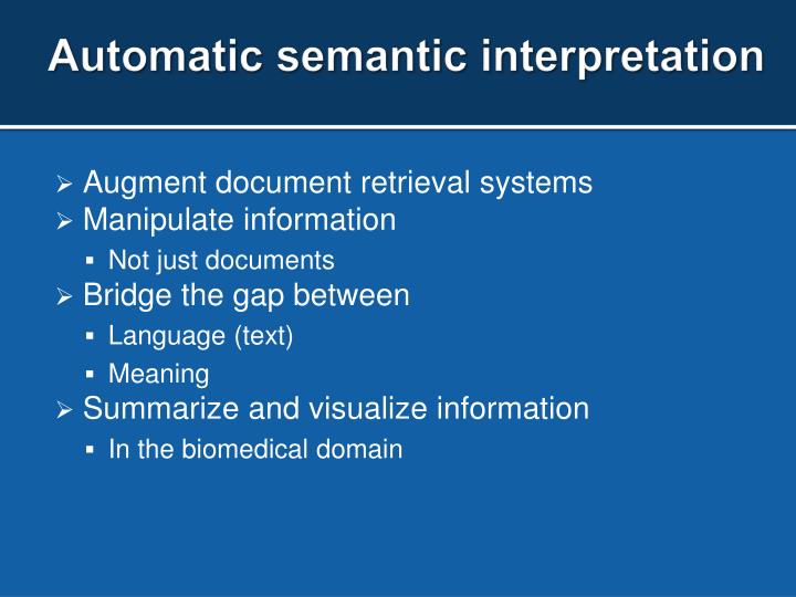 Automatic semantic interpretation