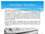 first phase education