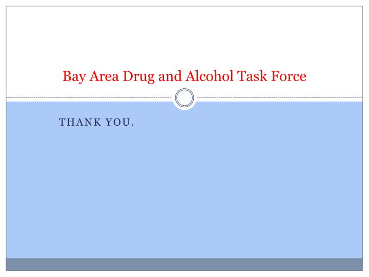 Bay Area Drug and Alcohol Task Force