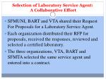 selection of laboratory service agent a collaborative effort