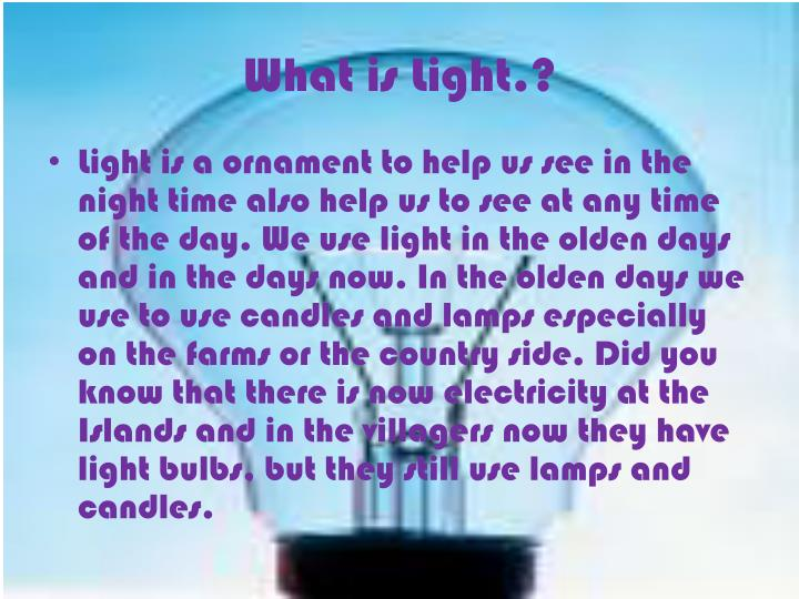 What is Light.?
