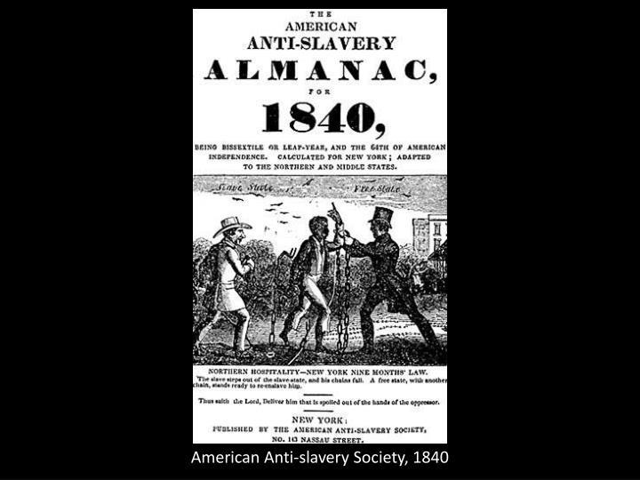 American Anti-slavery Society, 1840