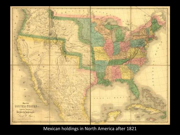 Mexican holdings in North America after 1821