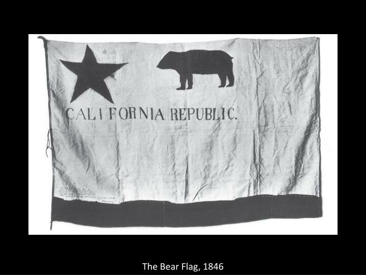The Bear Flag, 1846