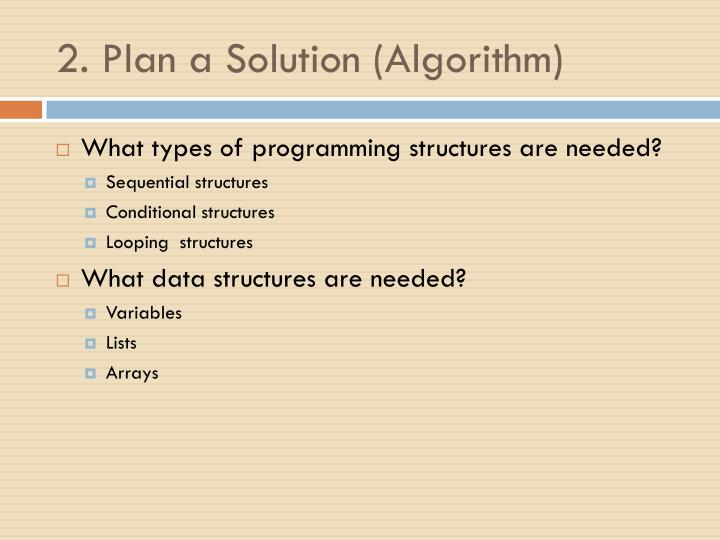 2. Plan a Solution (Algorithm)