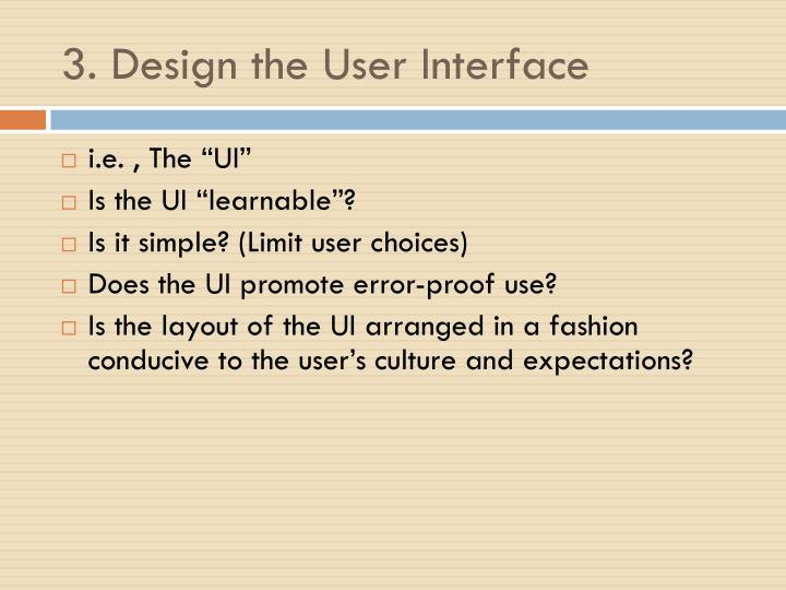 3. Design the User Interface