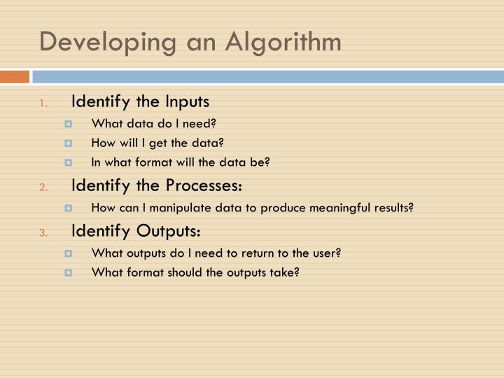 Developing an Algorithm