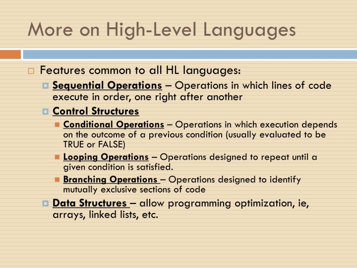 More on High-Level Languages