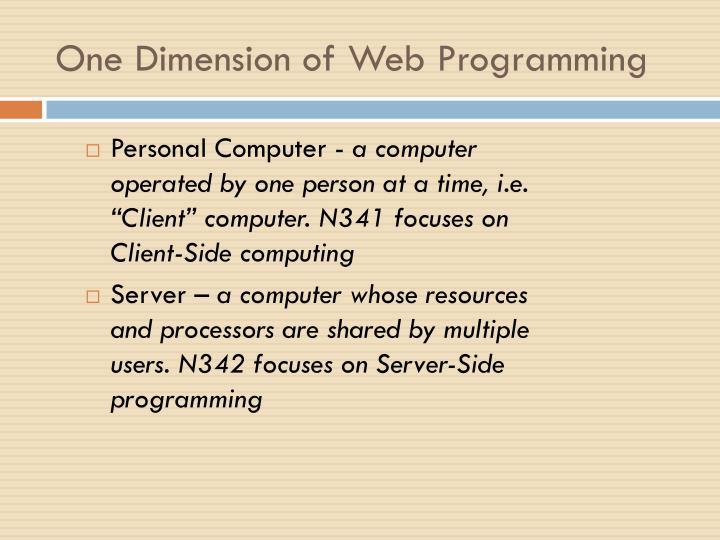One dimension of web programming