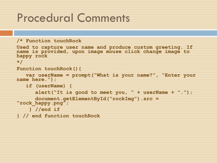 Procedural Comments