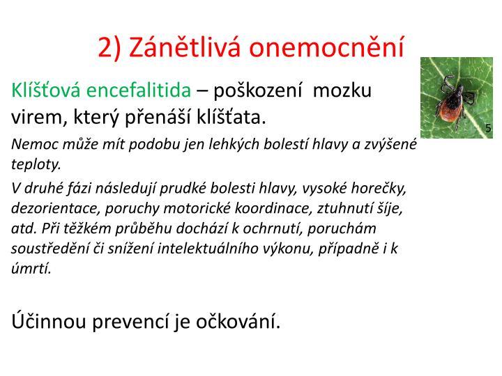 2) Zánětlivá onemocnění