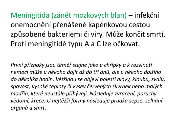 Meningitida (zánět mozkových blan)