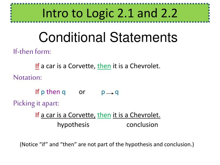 Intro to Logic 2.1 and 2.2