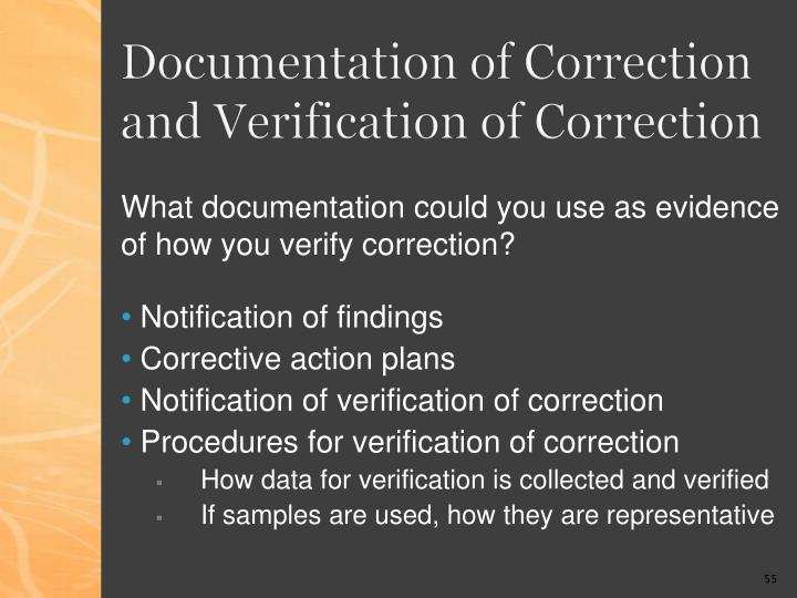 Documentation of Correction and Verification of Correction