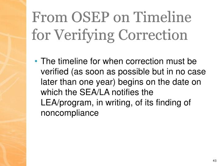 From OSEP on Timeline for Verifying Correction