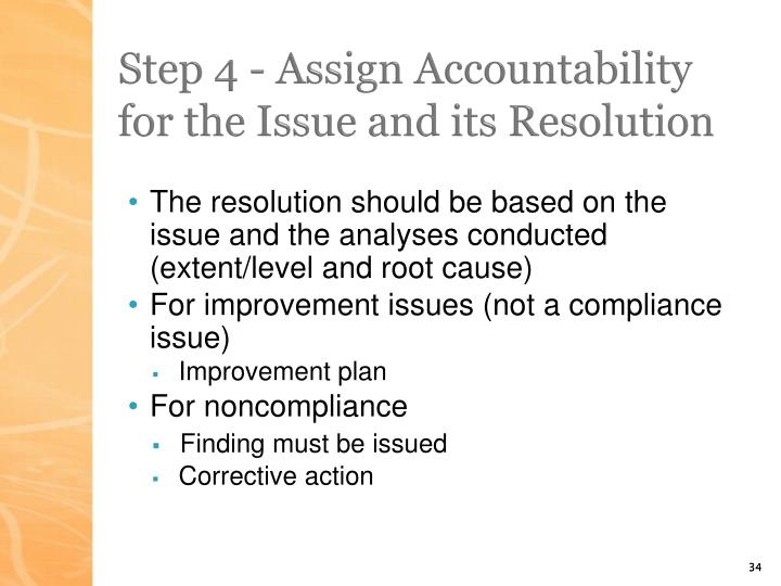 Step 4 - Assign Accountability for the Issue and its Resolution