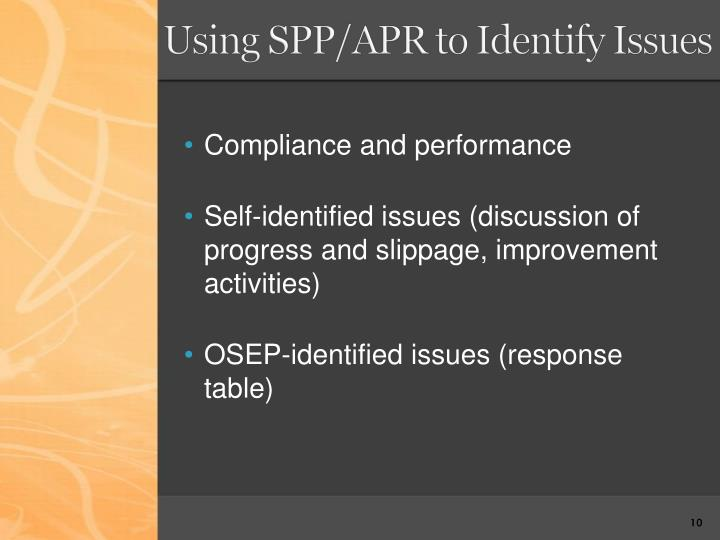 Using SPP/APR to Identify Issues