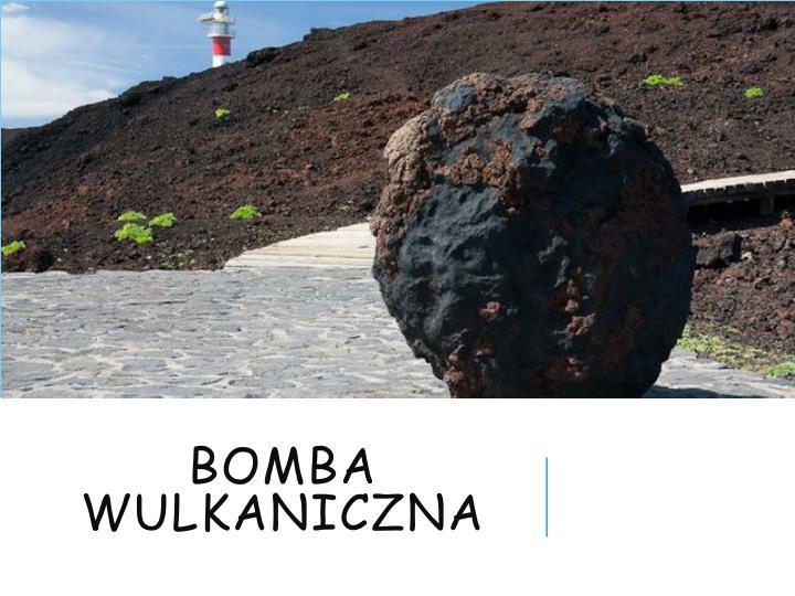Bomba wulkaniczna