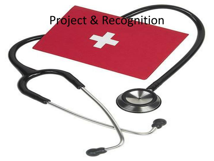 Project & Recognition