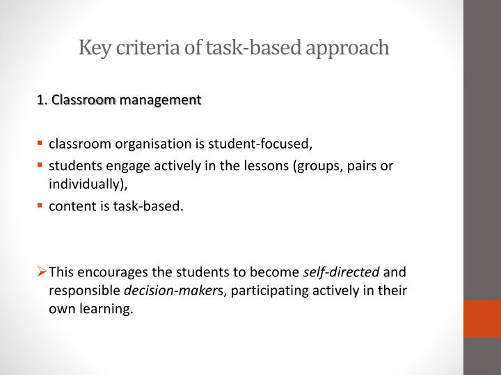 Key criteria of task based approach