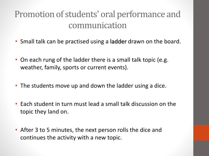 Promotion of students' oral performance and communication