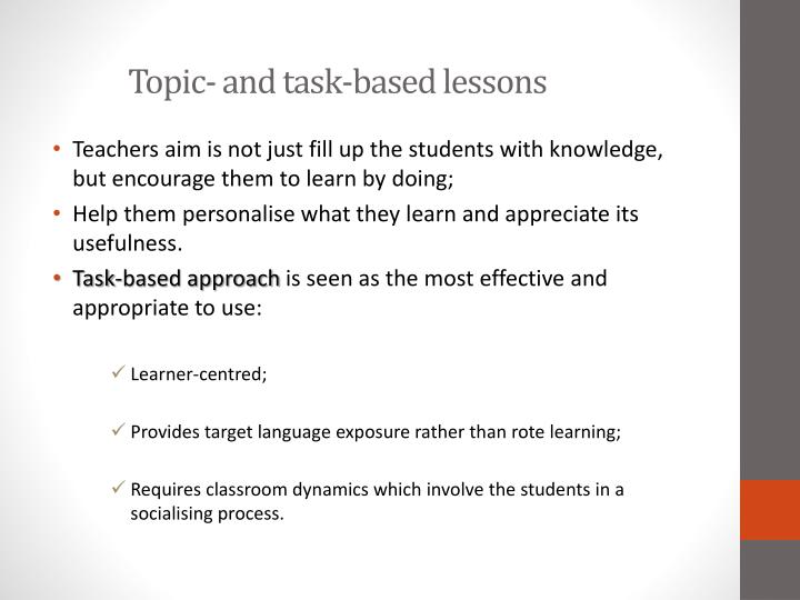 Topic and task based lessons