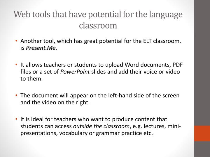 Web tools that have potential for the language classroom