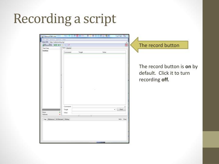 Recording a script