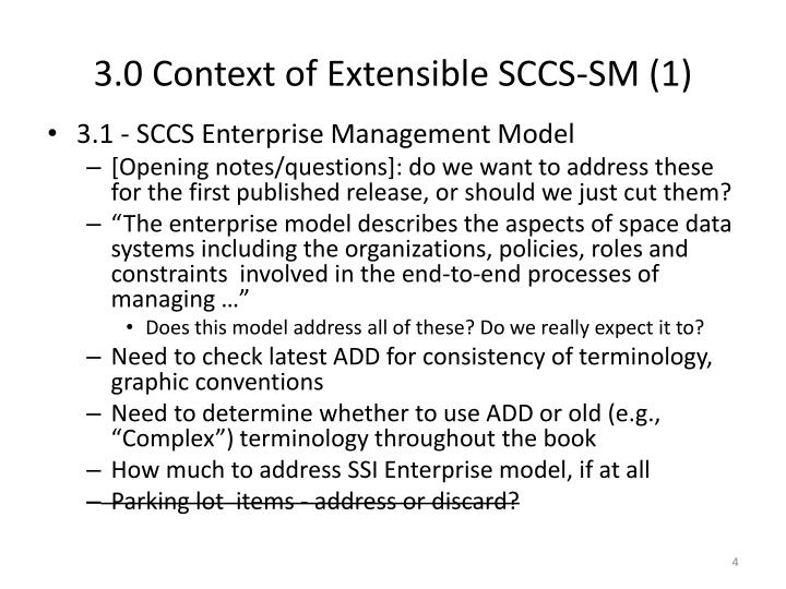 3.0 Context of Extensible SCCS-SM (1)