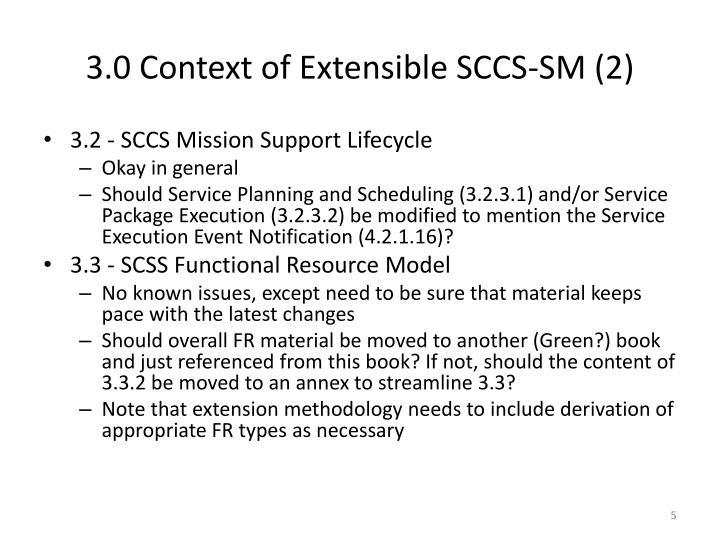 3.0 Context of Extensible SCCS-SM (2)