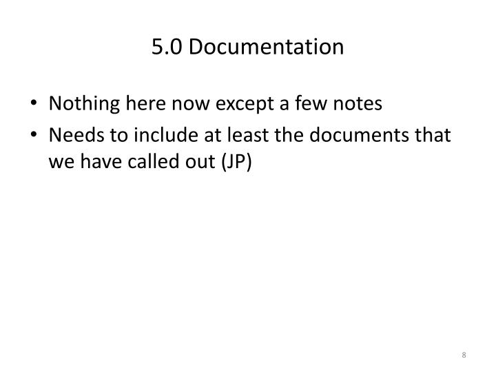 5.0 Documentation