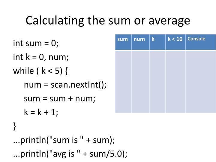 Calculating the sum or average