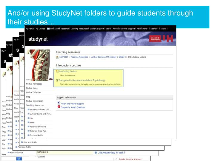 And/or using StudyNet folders to guide students through their studies…