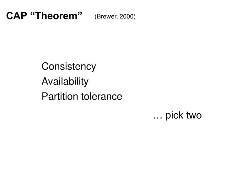 """CAP """"Theorem"""""""