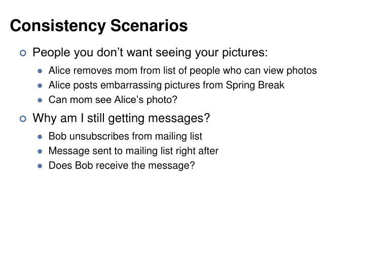 Consistency Scenarios