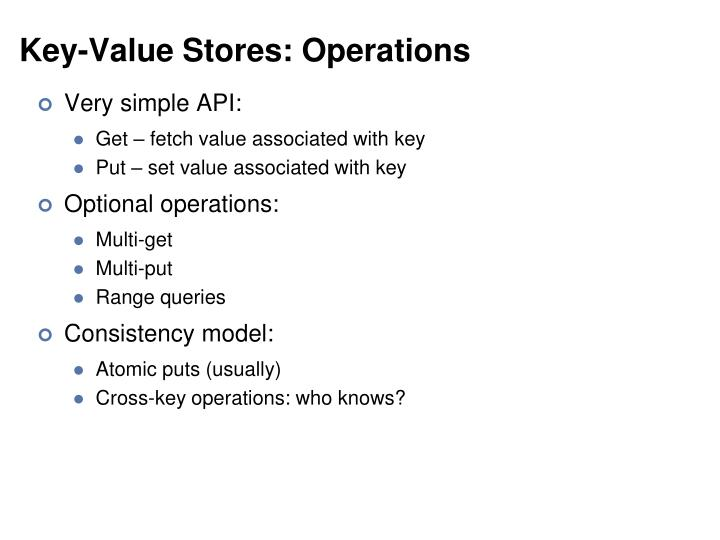 Key-Value Stores: Operations